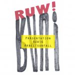"RUW! Issue # 6 ""ARBEITSUNFALL"""