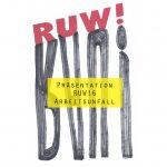 "RUW! Issue # 6 ""ARBEITSUNFALL"""